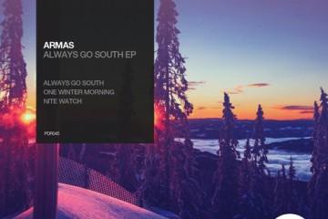 Armas - Always Go South EP [Portrait Digital]